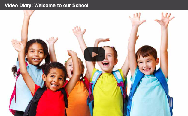 Video Diary - welcome to our school